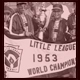 Little League World Champions 1953