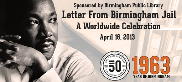 Letter From Birmingham Jail: A Worldwide Celebration