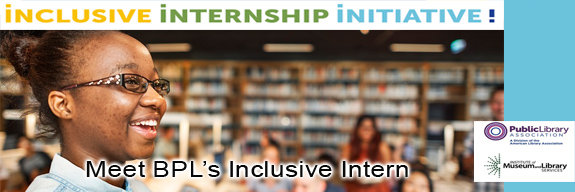 BPL's Inclusive Internship Initiative Intern