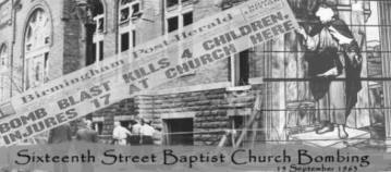 Sixteenth Street Baptist Church Bombing