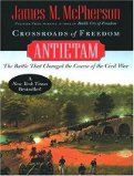 Crossroads of Freedom: Antietam by James M. McPherson