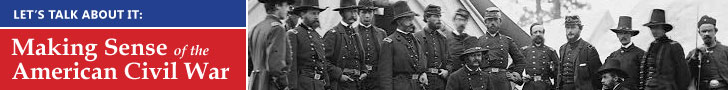 Let's Talk About It: Making Sense of the American Civil War