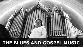 Blues and Gospel Music