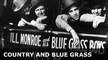 Country and Blue Grass
